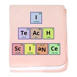 I Teach Science baby blanket