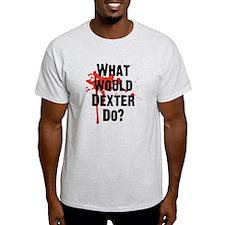 What would Dexter Do Blood Splatter T-Shirt