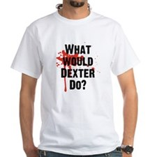 What would Dexter Do Blood Splatter Shirt