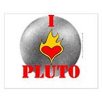 I Love Pluto! Small Poster