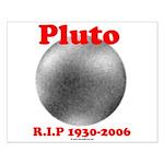 Pluto - RIP 1930-2006 Small Poster