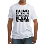 Blind Faith in Bad Leaders Fitted T-Shirt