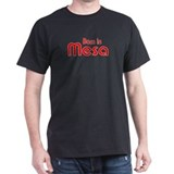 Born in Mesa Black T-Shirt