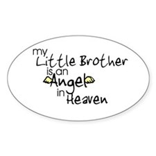 My little brother is an Angel Oval Stickers