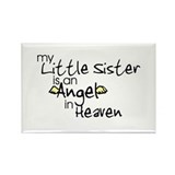 My little sister is an Angel Rectangle Magnet (10