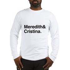 Meredith and Cristina Long Sleeve T-Shirt