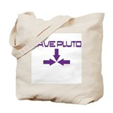 Cool Save pluto Tote Bag