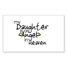 My daughter is an Angel Rectangle Stickers