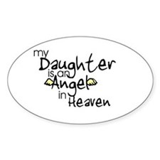 My daughter is an Angel Oval Decal