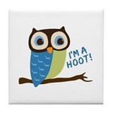 Owl Art I'm A Hoot Tile Coaster