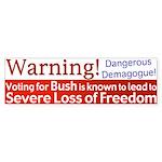 Warning: Lose Freedom Bumper Sticker