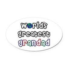 WorldsGreatestGrandad.png Oval Car Magnet