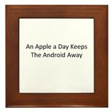 An Apple a Day Keeps the Android Away Framed Tile