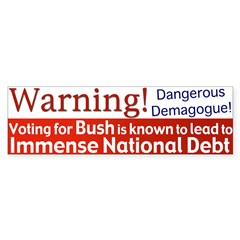 Warning: Bush's Big Debt Bumper Sticker