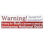 Warning: Bush's Big Debt Bumper Sticker