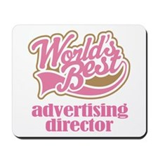 Advertising Director (Worlds Best) Mousepad