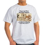 The last words of King Harold T-Shirt