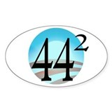 44 squared. Obama is President. Decal