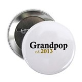 "Grandpop Est 2013 2.25"" Button (10 pack)"