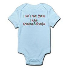I dont need Santa I have Grandma Grandpa Onesie