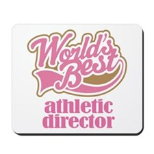 Athletic Director (Worlds Best) Mousepad