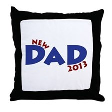 New Dad Est 2013 Throw Pillow