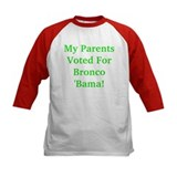 My Parents Voted For Bronco Bama  T