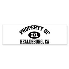 Property of HEALDSBURG Bumper Bumper Sticker