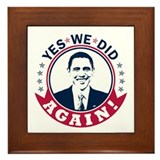 Obama Yes We Did Again Color Framed Tile