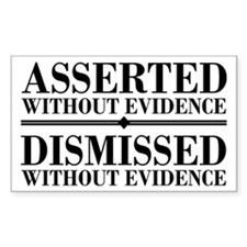 Dismissed Without Evidence Atheist Decal
