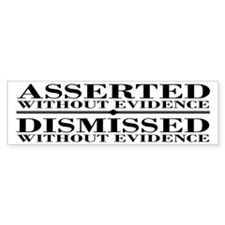 Dismissed Without Evidence Atheist Bumper Sticker