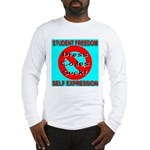 Dress Codes Suck! Long Sleeve T-Shirt