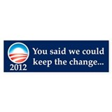 Keep the Change Bumper Sticker