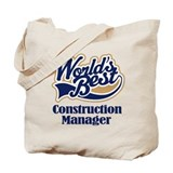 Construction Manager (Worlds Best) Tote Bag