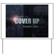 Benghazi Cover Up Yard Sign