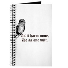 as it harm none do as one wilt owl Journal