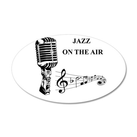 Jazz on the air! 35x21 Oval Wall Decal