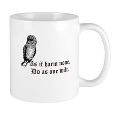 as it harm none do as one wilt Mug