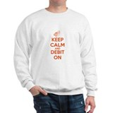 Keep Calm and Debit On Sweater