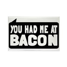 You Had Me At Bacon Rectangle Magnet (10 pack)