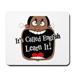 It's Called English [Dark] Mousepad