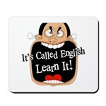 It's Called English [Light] Mousepad