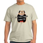 It's Called English [Light] Ash Grey T-Shirt