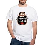 It's Called English [Dark] White T-Shirt