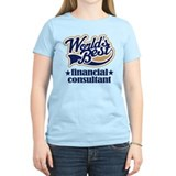 Financial Consultant (Worlds Best) T-Shirt