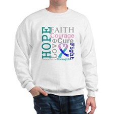 Thyroid Cancer Hope Courage Sweatshirt