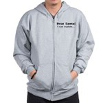 Dear santa! I can explain... Zip Hoodie