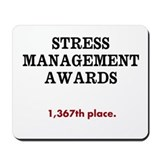 Stress Management Awards Funny Mousepad