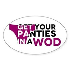 Get Your Panties in a WOD Decal