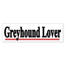 Greyhound Lover Bumper Bumper Sticker